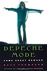 Depeche Mode: Some Great Reward by Dave Thompson (1994-11-15)