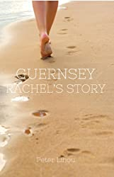 Guernsey (Rachel's Story Book 3)