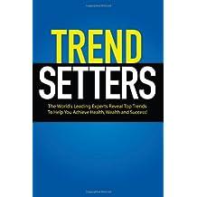 TrendSetters by World's Leading TrendSetters (2011-08-18)