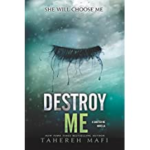 Destroy Me (Shatter Me Book 1) (English Edition)
