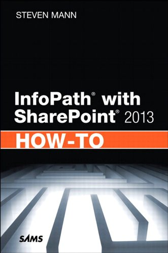 InfoPath with SharePoint 2013 How-To (Sam 2013-software)