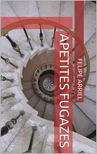 Apetites Fugazes (Portuguese Edition)