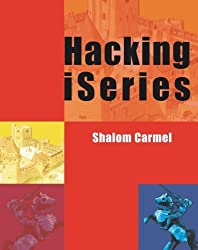Hacking iSeries by Shalom Carmel (2006-02-10)