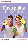 Casa pulita in 100 mosse