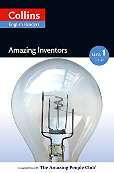 Amazing Inventors: A2 (Collins Amazing People ELT Readers) von [HarperCollins Publishers]