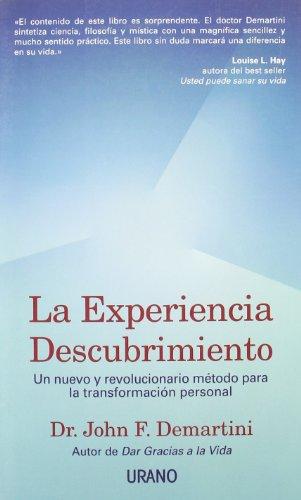 La experiencia descubrimiento (Crecimiento personal) por John Demartini