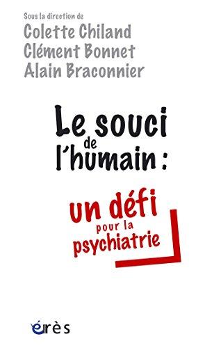 Le souci de l'humain : un dfi pour la psychiatrie