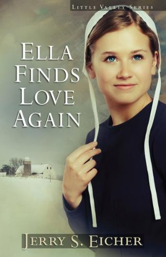 Ella Finds Love Again Little Valley Series Book 3