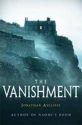 [(The Vanishment)] [Author: Jonathan Aycliffe] published on (October, 2014)