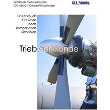 Triebwerkkunde (SW-Version): 021 Aircraft General Knowledge (Powerplant) - ein Lehrbuch für Piloten nach europäischen Richtlinien