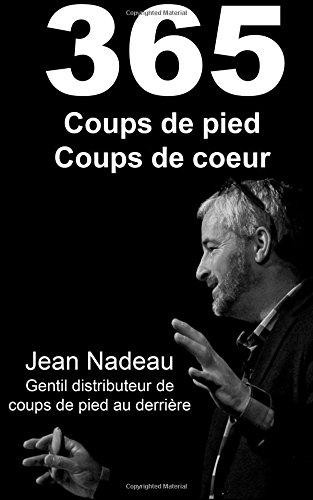 365 coups de pied, coups de coeur par Jean Nadeau