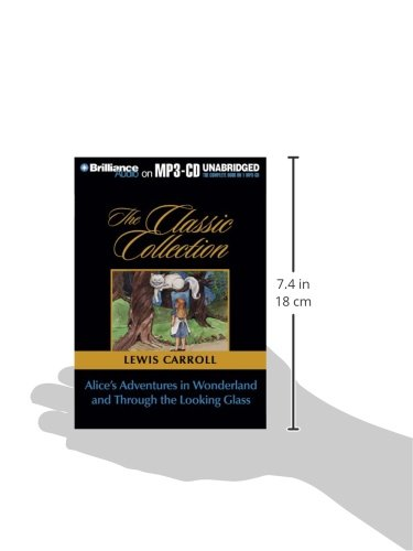 Alice's Adventures in Wonderland and Through the Looking Glass (Classic Collection (Brilliance Audio))