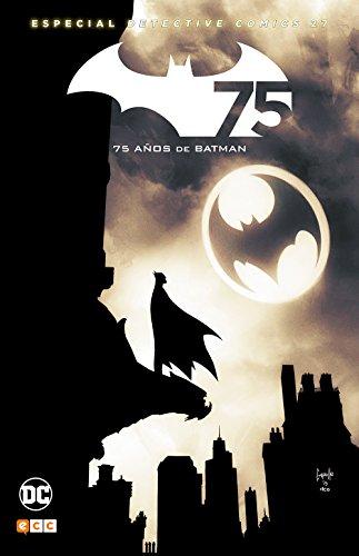 Batman: Especial Detective Comics 27-75 años de Batman (Segunda edición)