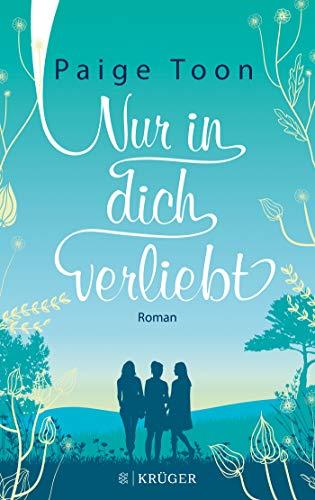 Nur in dich verliebt: Roman