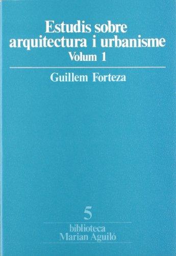 Estudis sobre arquitectura i urbanisme. Volums I i II (Biblioteca Marian Aguiló)