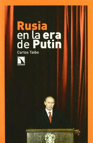 Rusia En La Era De Putin (Mayor) por Carlos Taibo Arias