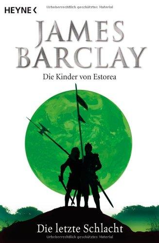 die-letzte-schlacht-die-kinder-von-estorea-4-roman