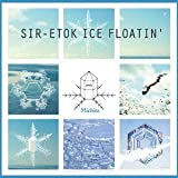 Songtexte von Michita - SIR-ETOK ICE FLOATIN'