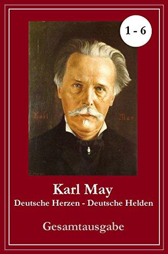 """Karl May: """"Deutsche Herzen – Deutsche Helden"""": Band 1 – 6 (German ..."""