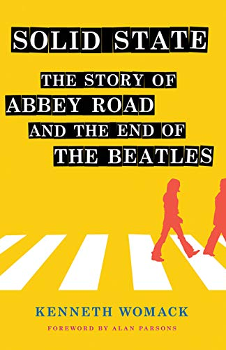 """Solid State: The Story of """"Abbey Road"""" and the End of the Beatles (English Edition)"""
