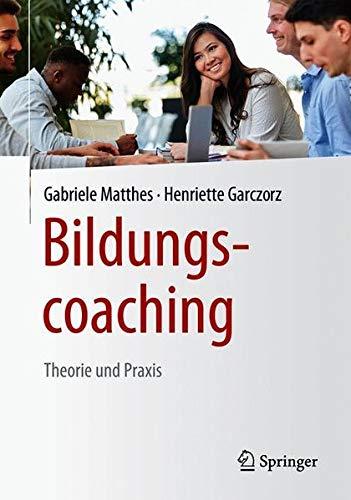 Bildungscoaching: Theorie und Praxis