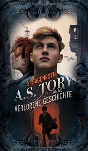 Buchseite und Rezensionen zu 'A. S. Tory und die verlorene Geschichte' von S. Sagenroth