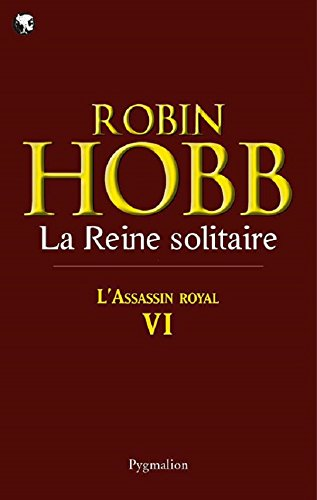 L'Assassin royal (Tome 6) - La Reine solitaire