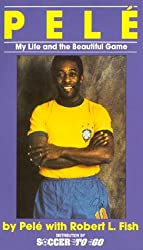 Pele, My Life and the Beautiful Game by Pele (1977-05-01)
