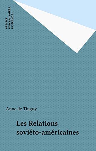 Les Relations soviéto-américaines (Que sais-je ?) par  Presses universitaires de France (réédition numérique FeniXX)