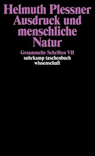 Gesammelte Schriften in zehn Bänden: VII: Ausdruck und menschliche Natur (suhrkamp taschenbuch wissenschaft)