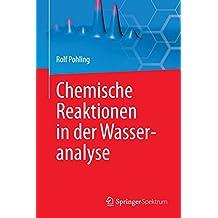Chemische Reaktionen in der Wasseranalyse: