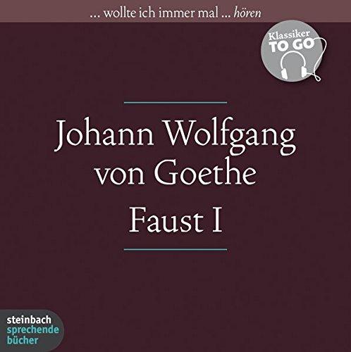 Preisvergleich Produktbild Faust - Der Tragödie erster Teil: Klassiker to go