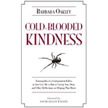 Cold-Blooded Kindness by Barbara Oakley (15-Jun-2011) Hardcover