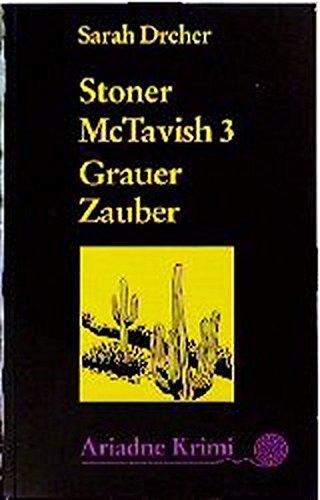 Stoner McTavish (3)- Grauer Zauber