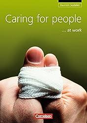 Baustein - Soziales: A2-B1 - Caring for people at work: Schülerbuch