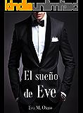 El sueño de Eve (Spanish Edition)