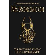Necronomicon: The Best Weird Tales of H.P. Lovecraft