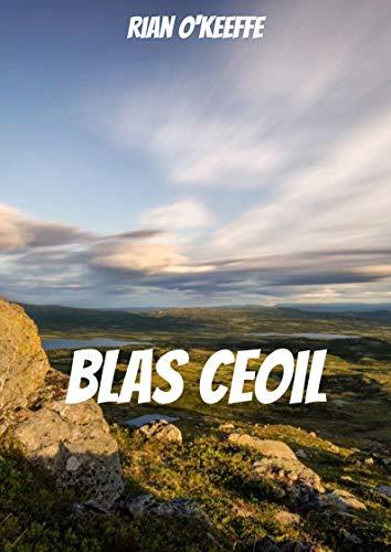 Blas ceoil (Irish Edition) por Rian  O'Keeffe