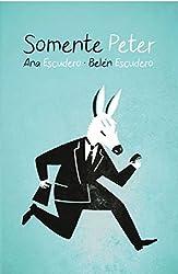 Somente Peter (Portuguese Edition)