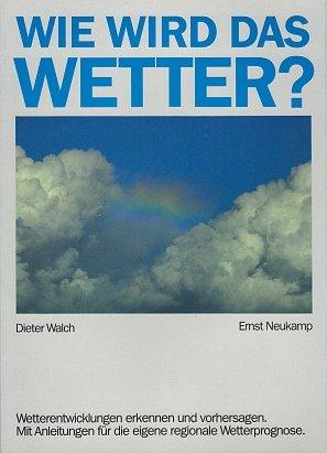 Horizontale Luft (Wie wird das Wetter? Wetterentwicklungen erkennen und vorhersagen. Mit Anleitungen für die eigene regionale Wetterprognose)