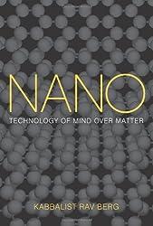 Nano: Technology of Mind Over Matter