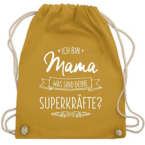 Muttertag - Ich bin Mama - was sind deine Superkräfte - Unisize - Senfgelb - WM110 - Turnbeutel & Gym Bag