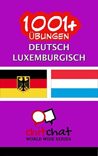 1001+ Übungen Deutsch - Luxemburgisch