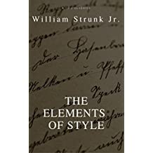 The Elements of Style (Best Navigation, Active TOC) (A to Z Classics)