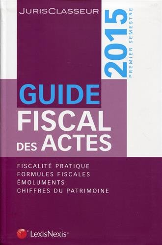 Guide fiscal des actes 2015 : 1er semestre