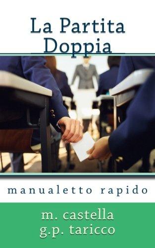 La Partita Doppia: Manualetto Rapido di Gian Piero Taricco