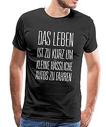 Leben zu Kurz für Kleine Autos Männer Premium T-Shirt, L, Schwarz