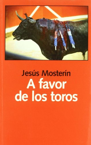 A favor de los toros par JESUS MONSTERIN