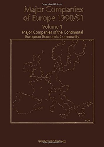 Major Companies of Europe 1990/91: Volume 1 Major Companies of the Continental Europe Economic Community by R. M. Whiteside (2011-09-28)