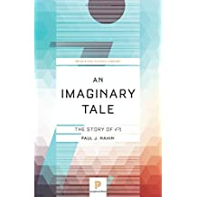 An Imaginary Tale: The Story of -1 (Princeton Science Library (Paperback))